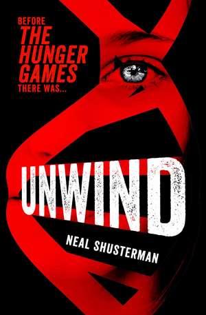 Unwind de Neal Shusterman