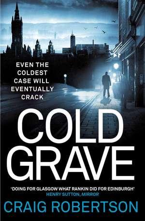 Cold Grave de Craig Robertson