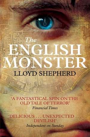 The English Monster de Lloyd Shepherd