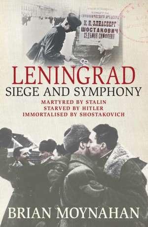 Leningrad de Brian Moynahan