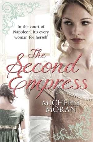 The Second Empress de Michelle Moran