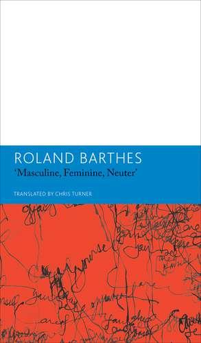 Masculine, Feminine, Neuterand Other Writings on Literature