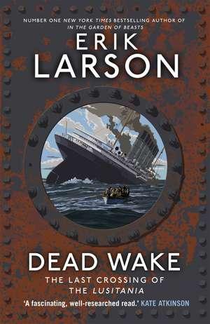 Dead Wake de Erik Larson