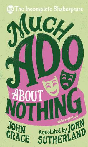 Incomplete Shakespeare: Much ADO about Nothing imagine