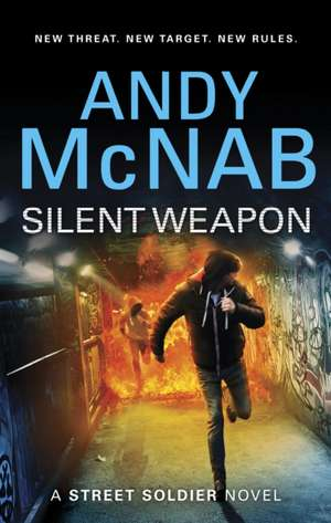 Silent Weapon - A Street Soldier Novel