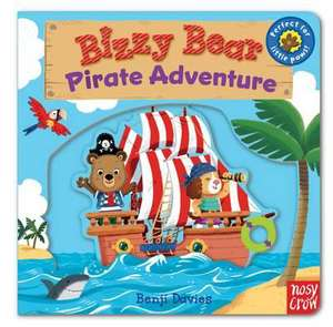 Bizzy Bear: Pirate Adventure! de  Nosy Crow