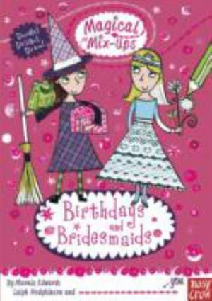 Magical Mix-Ups: Birthdays and Bridesmaids imagine