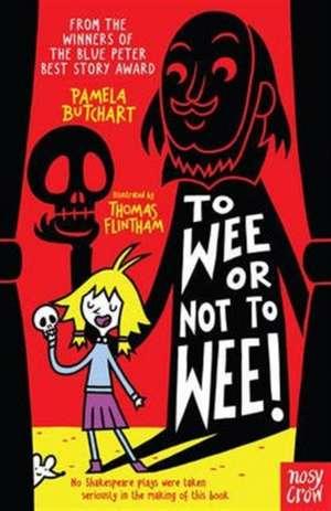 To Wee or Not to Wee de Pamela Butchart