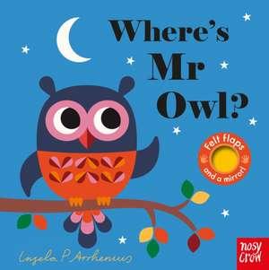 Where's Mr Owl? de Ingela Arrhenius