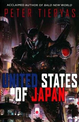 United States of Japan de Peter Tieryas