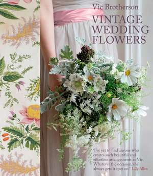 Vintage Wedding Flowers de Vic Brotherson