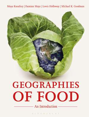Geographies of Food: An Introduction de Moya Kneafsey