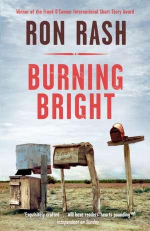 Burning Bright de Ron Rash