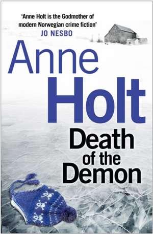 Death of the Demon de Anne Holt