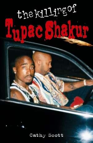 The Killing Of Tupac Shakur imagine