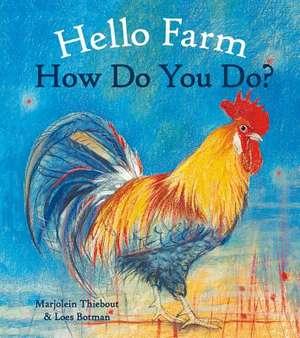 Hello Farm, How Do You Do?