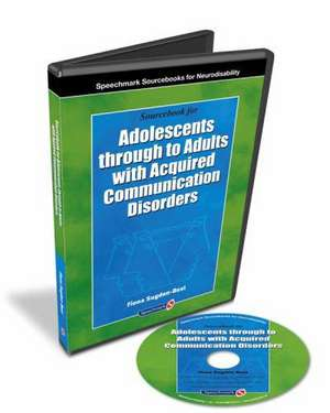 Sourcebook for Adolescents Through to Adults with Acquired C