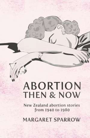 Abortion Then & Now