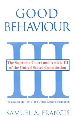 Good Behaviour de Samuel A. Francis