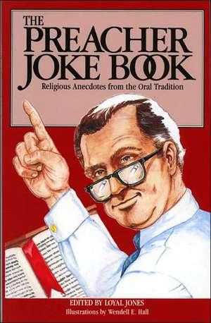 Preacher Joke Book de Loyal Jones