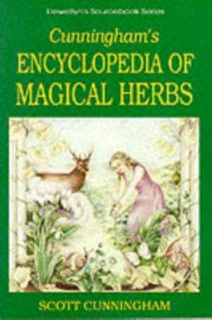 Encyclopedia of Magical Herbs:  Techniques of Natural Magic de Scott Cunningham