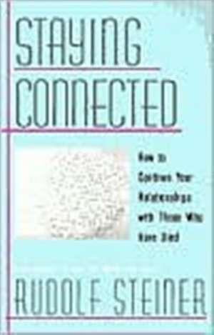 Staying Connected de Rudolf Steiner