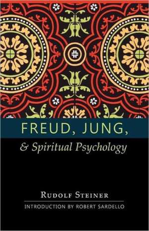 Freud, Jung, and Spiritual Psychology:  (Cw 143, 178, 205) de Rudolf Steiner