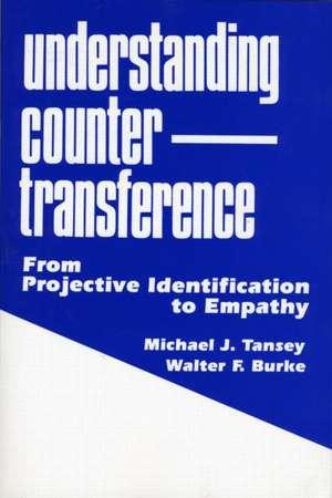 Understanding Countertransference de Michael J Tansey