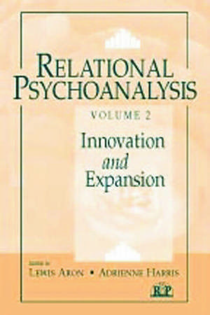 Relational Psychoanalysis, Innovation and Expansion