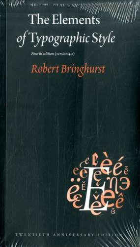 The Elements of Typographic Style: Version 4.0 de Robert Bringhurst