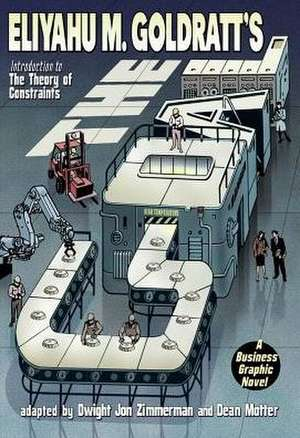 The Goal: A Business Graphic Novel de Eliyahu M. Goldratt
