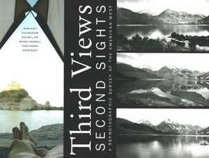 Third Views, Second Sights: A Rephotographic Survey of the American West imagine