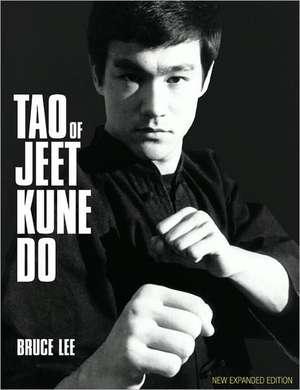 Tao of Jeet Kune Do de Bruce Lee