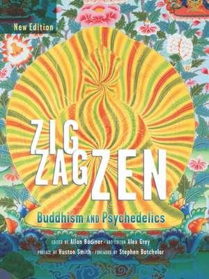 Zig Zag Zen:  Buddhism and Psychedelics (New Edition) de Allan Badiner