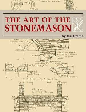 The Art of the Stonemason de Ian Cramb