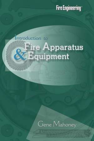 Introduction to Fire Apparatus & Equipment