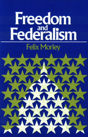 Freedom & Federalism imagine