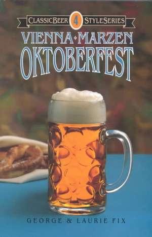 Oktoberfest, Vienna, Marzen de George J. Fix