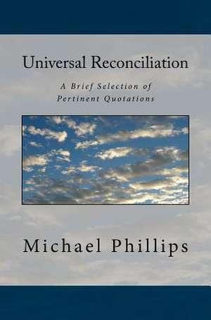 Universal Reconciliation de Michael Phillips