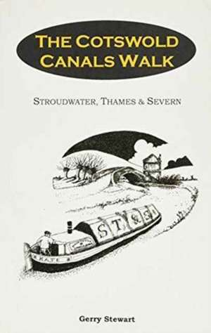COTSWOLD CANALS WALK, THE de  UNKNOWN