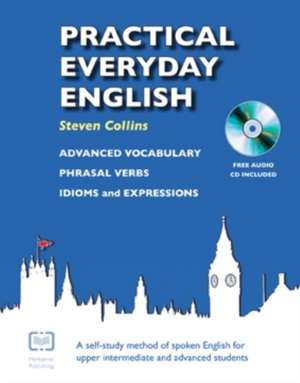 Practical Everyday English de Steven Collins