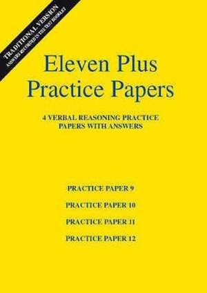 Eleven Plus Verbal Reasoning Practice Papers 9 to 12