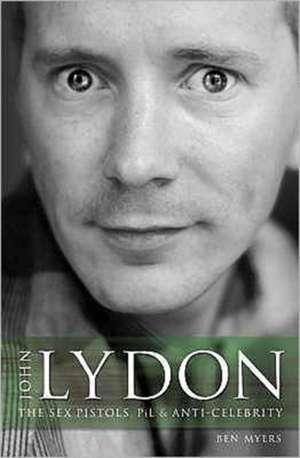 John Lydon de Ben Myers