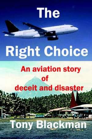 The Right Choice de Tony Blackman