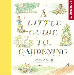 A Little Guide to Gardening