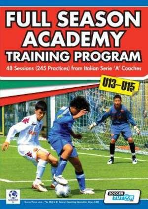 Full Season Academy Training Program U13-15 - 48 Sessions (245 Practices) from Italian Series 'a' Coaches de Mirko Mazzantini