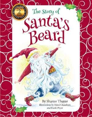 The Story of Santa's Beard de Sharon Thayer