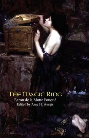The Magic Ring de Friedrich Heinrich Karl La Motte-Fouque