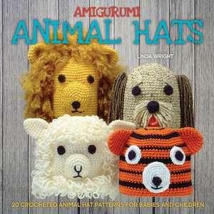 Amigurumi Animal Hats de Linda Wright