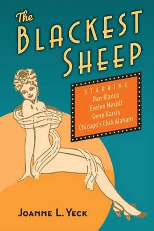 The Blackest Sheep de Joanne L. Yeck